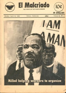 The April 15, 1968 issue of the United Farm Workers' newspaper, dedicated to the memory of Dr. King, was an homage to the overlapping chronicles of Latino and African-American freedom struggles.