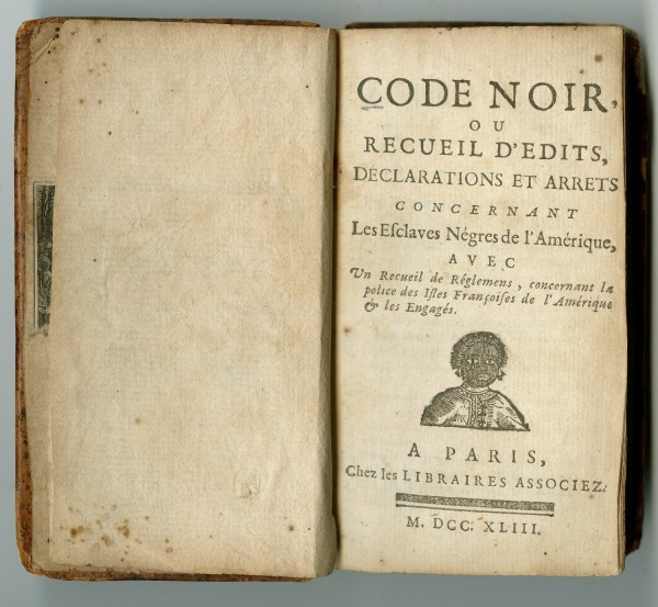 Code noir; Paris; les Librairies Associez, 1743; The Historic New Orleans Collection,80-654-RL | Image courtesy of The Historic New Orleans Collection